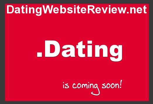 You can bet online dating sites will be quick to secure the best .dating names once they are available for sale.